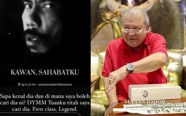 'First class', 'Legend' : Lelaki Parodi bersuara emas dicari Sultan Johor